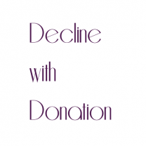 Decline with Donation